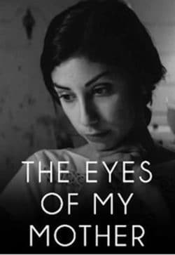 eyes of my mother poster